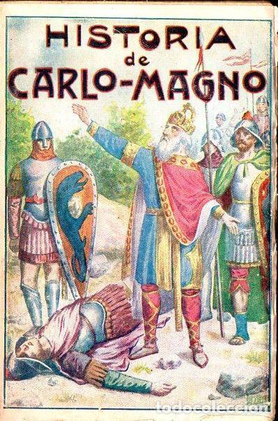 NICOLÁS DE PIAMONTE : HISTORIA DE CARLOMAGNO Y LOS DOCE PARES DE FRANCIA (MAUCCI, C. 1920) (Libros antiguos (hasta 1936), raros y curiosos - Literatura - Narrativa - Novela Histórica)