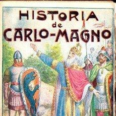 Libros antiguos: NICOLÁS DE PIAMONTE : HISTORIA DE CARLOMAGNO Y LOS DOCE PARES DE FRANCIA (MAUCCI, C. 1920). Lote 133231946