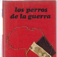 Alte Bücher - FREDERICK FORSYTH.LOS PERROS DE LA GUERRA.CIRCULO.(1975) - 133370358