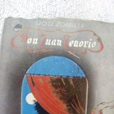 Libros antiguos: DON JUAN TENORIO.DE JOSÉ ZORRILLA. Lote 133693450