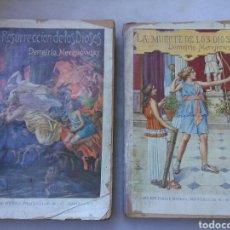 Libros antiguos: LOTE DE DOS LIBROS LA RESURRECCION DE LOS DIOSES Y LA MUERTE DE LOS DIOSES DEMETRIO MEREJKOWSKY. Lote 135188398