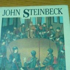Libros antiguos: LOS HECHOS DEL REY ARTURO Y SUS NOBLES CABALLEROS, JOHN STEINBECK. Lote 136425974
