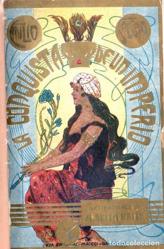 EMILIO SALGARI : LA CONQUISTA DE UN IMPERIO (MAUCCI, S.F.) TRADUCCIÓN DE CARMEN DE BURGOS (Libros antiguos (hasta 1936), raros y curiosos - Literatura - Narrativa - Novela Histórica)
