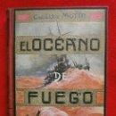 Libros antiguos: EL OCEANO DE FUEGO (AÑO 1922) CAP. LUIGI MOTTA - NOVELA HISTORICA GUERRA DE CUBA -ED. MAUCCI (RARO). Lote 138816394