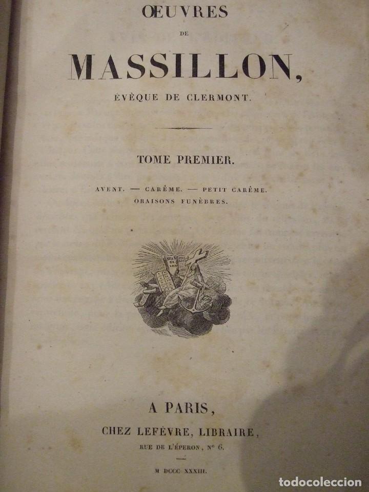 Libros antiguos: OEUVRES DE MASSILLON I & II - EVEQUE DE CLERMONT - CHEZ LEFEVRE 1833 COMPLETO - Foto 2 - 139097714