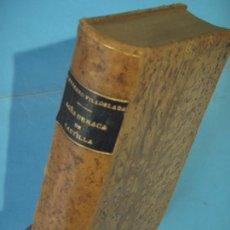 Libros antiguos: DOÑA URRACA DE CASTILLA (2 TOMOS EN 1) - FRANCISCO NAVARRO VILLOSLADA - 1910 (EN PIEL, BUEN ESTADO). Lote 140150138