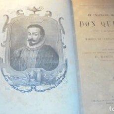 Libros antiguos: EL INGENIOSO HIDALGO DON QUIJOTE DE LA MANCHA POR MIGUEL DE CERVANTES SAAVEDRA QUINTA EDICION DE GRA. Lote 140378362