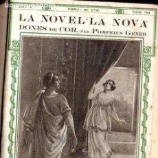 Libros antiguos: POMPEIUS GENER : DONES DE COR (LA NOVEL.LA NOVA, 1921) LLEGENDES HISTÒRIQUES CATALANES. Lote 141451410