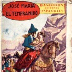 Libros antiguos: BANDIDOS CÉLEBRES ESPAÑOLES : JOSÉ MARÍA EL TEMPRANILLO (EL GATO NEGRO, S.F.). Lote 141503198