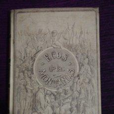 Libros antiguos: ECOS DE LAS MONTAÑAS.. JOSE ZORRILA. Lote 141649817