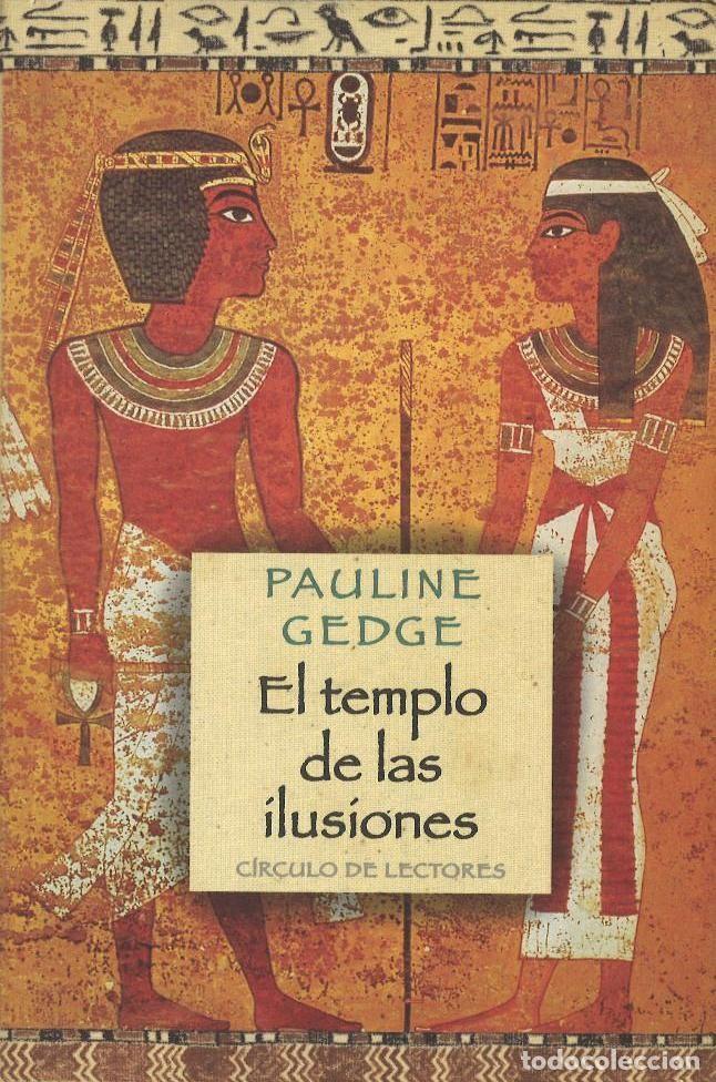 EL TEMPLO DE LAS ILUSIONES - PAULINA GEDGE (COMO NUEVO) (Libros antiguos (hasta 1936), raros y curiosos - Literatura - Narrativa - Novela Histórica)