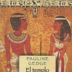 Libros antiguos: EL TEMPLO DE LAS ILUSIONES - PAULINA GEDGE (COMO NUEVO). Lote 144300502