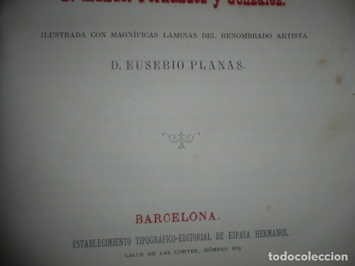 Libros antiguos: EL PRINCIPE DE LOS INGENIOS MIGUEL DE CERVANTES SAAVEDRA MANUEL FERNANDEZ GONZALEZ S/F BARCELONA - Foto 4 - 145545918