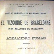 Libros antiguos: EL VIZCONDE DE BRAGELONNE. COMPLETA (A. DUMAS. LA NOVELA ILUSTRADA CIRCA 1910) SIN USAR.. Lote 145939178