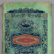 Libros antiguos: IRVING, WASHINGTON. THE VOYAGES AND DISCOVERIES OF THE COMPANIONS OF COLUMBUS. 1850.. Lote 146493114