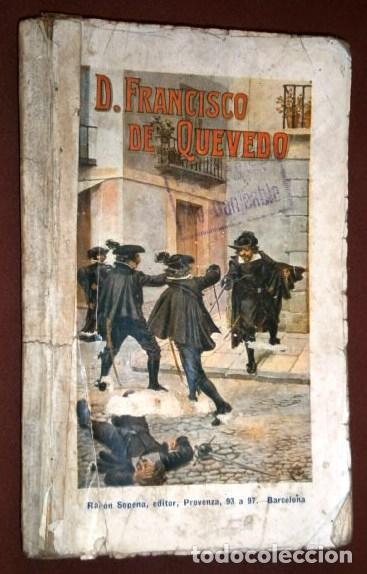 D. FRANCISCO DE QUEVEDO POR P. DE AZAR Y AZPE DE ED. RAMÓN SOPENA EN BARCELONA 1930 (Libros antiguos (hasta 1936), raros y curiosos - Literatura - Narrativa - Novela Histórica)