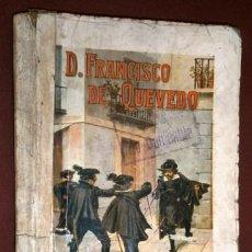 Livres anciens: D. FRANCISCO DE QUEVEDO POR P. DE AZAR Y AZPE DE ED. RAMÓN SOPENA EN BARCELONA 1930. Lote 147396162