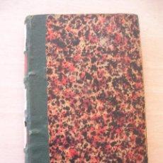 Libros antiguos: LIBRO, LA FONTANA DE ORO, PEREZ GALDOS, IMPRENTA LA GUIRNALDA. Lote 147416278