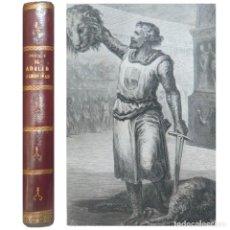 Libros antiguos: 1864 - EXPEDICIÓN DE CATALANES Y ARAGONESES A ORIENTE EN 1303. EL ADALID ALMOGÁVAR, NOVELA ILUSTRADA. Lote 147713946