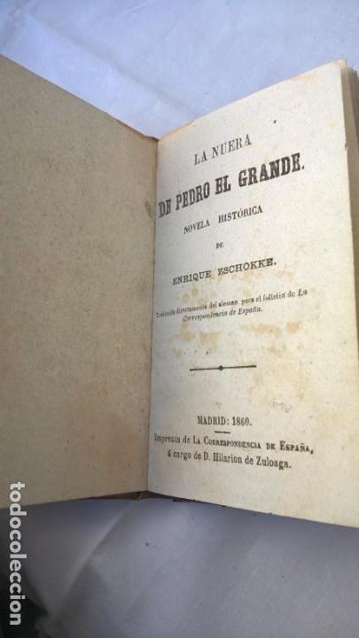 Libros antiguos: La nuera de Pedro el Grande, novela histórica de Enrique Zschokke. Madrid 1860 - - Foto 2 - 148682702