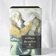 Libros antiguos: EL LIBRO DE ZAFIRO. SINOUE.GILBERT. Lote 149638818