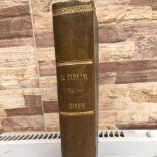 Libros antiguos: EL TRIBUNAL DE LA SANGRE. Lote 149755106