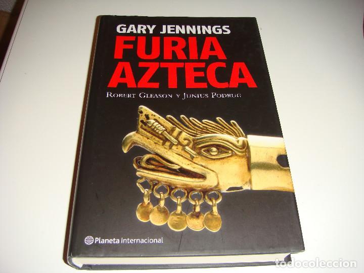FURIA AZTECA: GARY JENNINGS (Libros antiguos (hasta 1936), raros y curiosos - Literatura - Narrativa - Novela Histórica)