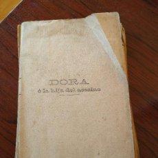 Libros antiguos: DORA O LA HIJA DEL ASESINO (1905) DE CAROLINA INVERNIZIO. Lote 151416110