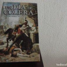 Libros antiguos: UN DÍA DE CÓLERA (ARTURO PÉREZ REVERTE) EDITORIAL ALFAGUARA. Lote 152135698