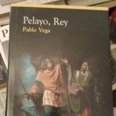 Libros antiguos: PELAYO, REY - PABLO VEGA - CÍRCULO DE LECTORES 2006 - NUEVO SIN DESPRECINTAR. Lote 152187242