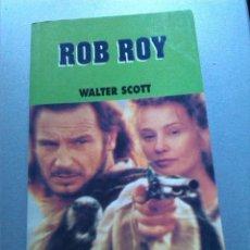 Libros antiguos: ROB ROY - WALTER SCOTT - LA VANGUARDIA - CINE PARA LEER Nº 18 - 1995. Lote 154413762