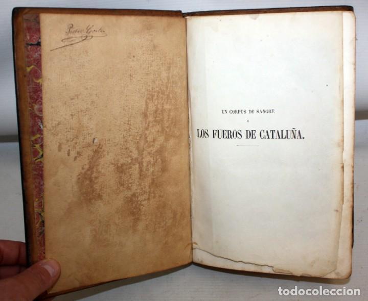 Libros antiguos: UN CORPUS DE SANGRE Ó LOS FUEROS DE CATALUÑA-1857-MANUEL ANGELON. - Foto 7 - 154457962