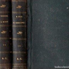 Libros antiguos: VICTOR BALAGUER : DON JUAN DE SERRALLONGA Y LA BANDERA DE LA MUERTE - 4 TOMOS, 2 VOLS (MANERO, 1877). Lote 186209916