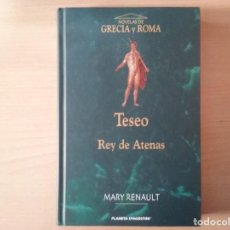 Libros antiguos: TESEO REY DE ATENAS - RENAULT, MARY (TAPA DURA). Lote 155338898