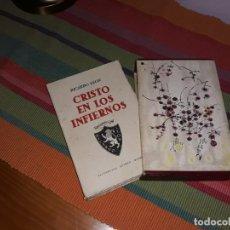 Libros antiguos: CRISTO EN LOS INFIERNOS 1ª EDICIÓN 1941 RICARDO LEON. Lote 156874130