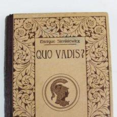 Libros antiguos: L-5319. QUO VADIS? ENRIQUE SIENKIEWICZ. MONTANER Y SIMON EDITORES. PRINCIPIOS SIGLO XX.. Lote 157009290