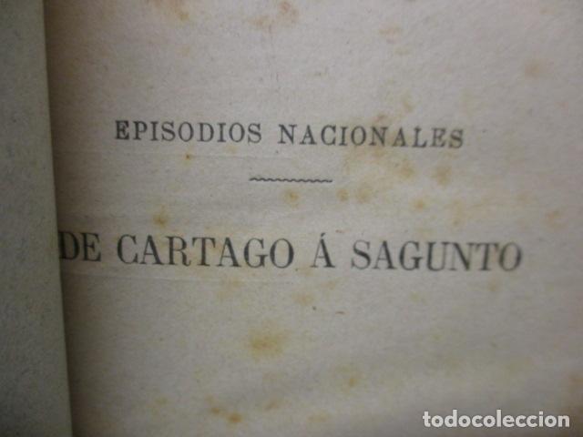Libros antiguos: DE CARTAGO A SAGUNTO, BENITO PEREZ GALDOS - 1911 - Foto 26 - 50259240