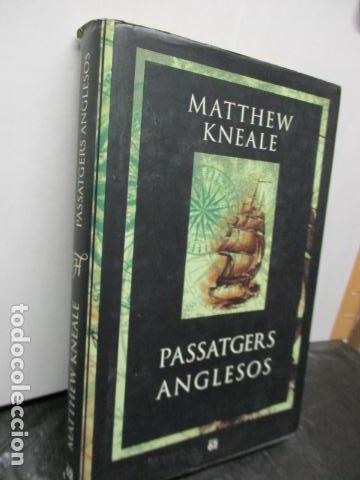 Libros antiguos: PASSATGERS ANGLESOS - LIBRO EN CATALÀ DE MATTHEW KNEALE - EDICIONS 62. - TAPA DURA - Foto 2 - 159675522