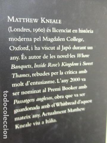 Libros antiguos: PASSATGERS ANGLESOS - LIBRO EN CATALÀ DE MATTHEW KNEALE - EDICIONS 62. - TAPA DURA - Foto 4 - 159675522