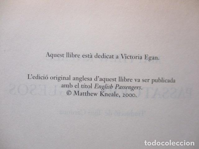 Libros antiguos: PASSATGERS ANGLESOS - LIBRO EN CATALÀ DE MATTHEW KNEALE - EDICIONS 62. - TAPA DURA - Foto 6 - 159675522