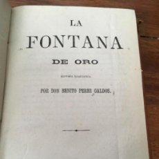 Libros antiguos: LA FONTANA DE ORO. BENITO PÉREZ GALDÓS, 1871. Lote 160283982