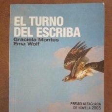 Libros antiguos: EL TURNO DEL ESCRIBA (GRACIELA MONTES / EMA WOLF) PUNTO DE LECTURA - BUEN ESTADO. Lote 161271754