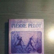 Libros antiguos: EL VIENTO DEL MUNDO. PELOT, PIERRE.. Lote 162481578