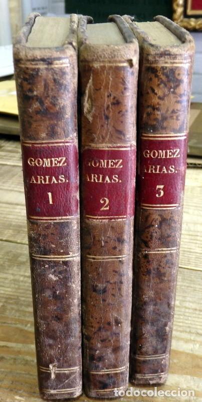 GOMEZ ARIAS O LOS MOROS DE LAS ALPUJARRAS.3 TOMOS, COMPLETA.NOVELA HISTORICA ORIGINAL DE 1831.TELESF (Libros antiguos (hasta 1936), raros y curiosos - Literatura - Narrativa - Novela Histórica)