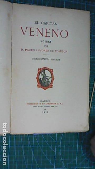 Libros antiguos: PEDRO ANTONIO DE ALARCON. EL CAPITAN VENENO E HISTORIA DE MIS LIBROS. 1932. decimoquinta edición - Foto 2 - 165189498