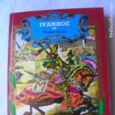 Libros antiguos: LIBRO DE WALTER SCOTT ,IVANHOE VOL 2 AÑO 1987 CONTIENE 250 PAGINAS. Lote 165196094