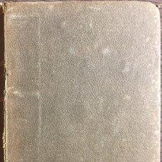 Libros antiguos: LA ALDEA PERDIDA. ARMANDO PALACIO VALDES. TOMO XIV. LIBRERIA VICTORIANO SUAREZ. MADRID, 1922.. Lote 165362830
