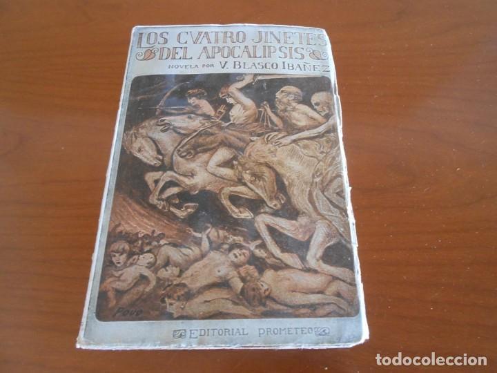 BLASCO IBAÑEZ LOS CUATRO JINETES DEL APOCALIPSIS PROMETEO 1919 (Libros antiguos (hasta 1936), raros y curiosos - Literatura - Narrativa - Novela Histórica)