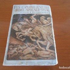 Libros antiguos: BLASCO IBAÑEZ LOS CUATRO JINETES DEL APOCALIPSIS PROMETEO 1919. Lote 165462314