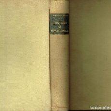 Libros antiguos: DON JUAN DE SERRALLONGA VICTOR BALAGUER LA NOVELA AZUL 1937 COMPLETA. Lote 165621350